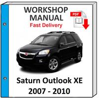 SATURN OUTLOOK 2007 2008 2009 2010 SERVICE REPAIR MANUAL WORKSHOP MANUAL