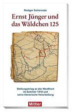Ernst Jünger und das Wäldchen 125 von Rüdiger Schönrade (2018, Taschenbuch)