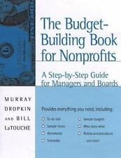 The Budget-Building Book for Nonprofits: A Step-by-Step Guide for Managers and B