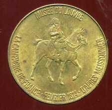 jeton TOTAL     ( musee du louvre )  la campagne de france fevrier 1814