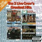 Greatest Hits - 2 Live Crew (1992, CD NEUF)