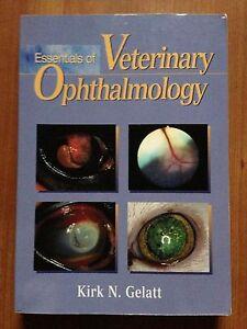 Essentials of Veterinary Ophthalmology by Kirk N. Gelatt (2000, Paperback)