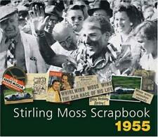 Stirling Moss Scrapbook 1955 by Porter, Philip, Moss, Sir Stirling, NEW Book, FR