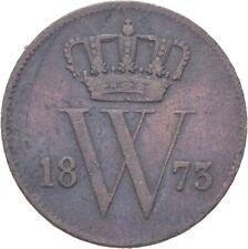 Niederlande Wilhelm  Cent 1873  3,8 g  Kupfer  #LAM173