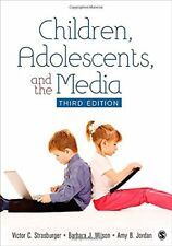 Children, Adolescents, and the Media by Victor C. Strasburger, Barbara J....