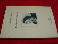 (Andreina Biagioni Sodi) Professione donna 2003 Polistampa .