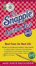 The Snapple Aptitude Test : Real Facts for Real Life