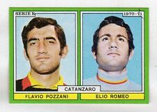 figurina CALCIATORI EDIS 1970-71 CATANZARO POZZANI, ROMEO
