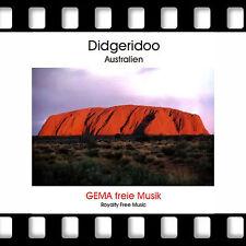Didgeridoo Australia * GEMA freie Musik für Filmvertonung *Royality Free Music