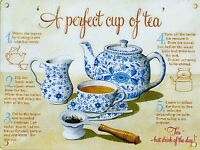 A Perfect Cup Of Tea large metal sign (og 4030) REDUCED TO CLEAR-------------