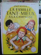 Bibliothèque Rose - Enid Blyton - La Famille Tant-Mieux à la campagne