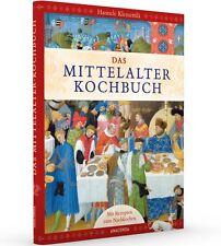 Das Mittelalter-Kochbuch: mittelalterliche Ernährungs- & Kochkultur,mit Rezepten