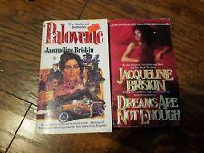 Lot of 2 Jacqueline Briskin paperbacks, Dreams Are Not Enough, Paloverde
