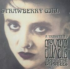 STRAWBERRY GIRL A TRIBUTE TO SIOUXSIE AND THE BANSHEES CD 1997 FAST DISPATCH