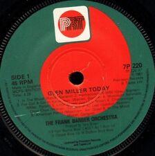 "Frank Barbero Orquesta Glenn Miller hoy/Asistencia TRAD a lo largo de 7P 220 Reino Unido PRT 7"" WS EX/"