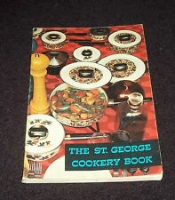 THE ST. GEORGE COOKERY BOOK, Vintage Cookbook