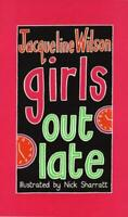 Girls Out Late by Jacqueline Wilson, Good Used Book (Paperback) FREE & FAST Deli