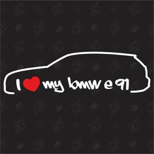 I love my BMW E91 - Sticker ,Shocker Auto Aufkleber, 3er Touring, Bj. 05-13