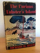 The Curious Lobster's Island FIRST EDITION 1939 copyright Richard W. Hatch EUC