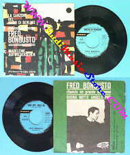 LP 45 7'' FRED BONGUSTO La canzone del muro di berlino Madekeine no cd mc vhs