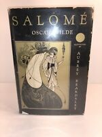 SALOME BY OSCAR WILDE ( illustrated by aubrey beardsley ) ILLUSTRATED EDITIONS C