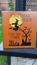 Rustic Halloween Wood Sign Something Wicked This Way Comes Primitive Distressed