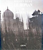 ++ROLOFF BENY le roman de l'architecture 1986 CHENE illustré photographies EX++