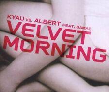 Kyau vs. Albert Velvet morning (2003, feat. Damae)  [Maxi-CD]
