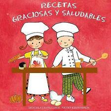 Recetas Graciosas y Saludables by Graciela Castellanos (2015, Paperback,...