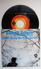 """The Southern Gentleman is SONNY JAMES - """"DON'T KEEP ME HANGIN' ON"""" 45 Pic Sleeve"""