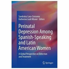 Perinatal Depression among Spanish-Speaking Women : A Global Perspective on...