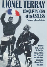 USED (VG) Conquistadors of the Useless: From the Alps to Annapurna by Lionel Ter