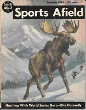 Sports Afield magazine February 1945 W H Hinton cover  fishing hunting