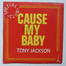 TONY JACKSON Cause my baby   AZ SG 396