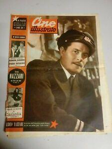 Giornale Cine Illustrato 17 Aprile 1949  n°16 AMEDEO NAZZARI