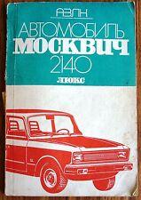 Livres manuel avec maintenance signaler Moskwitsch 2140 sl Moskvitch