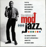 "THE RETURN OF MOD JAZZ  ""THE SHARPEST, HIPPEST CATS ARE BACK IN TOWN""  CD"