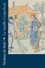 La Famille Coquelicot by Madame de Madame de Stolz (2016, Paperback)