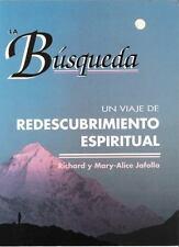 La Búsqueda : Un Viaje de Redescubrimiento Espiritual by Richard Jafolla and Mar