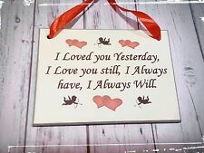 I Love You Yesterday /Friendship husband/wife/ Signs Plaque/Valentine gifts