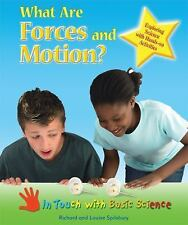 What Are Forces and Motion?: Exploring Science With Hands-on Activities (In Touc