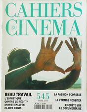CAHIERS DU CINÉMA N° 545/Avril 2000/BEAU TRAVAIL/CLAIRE DENIS/SCORSESE/NOSSITER