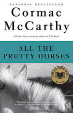 All the Pretty Horses by Cormac McCarthy (Paperback, 1999)