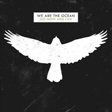 Go Now and Live [Deluxe Edition] by We Are the Ocean (Vinyl, Feb-2012, Side...