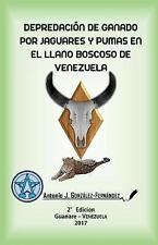 Depredación de ganado por jaguares y pumas en el Llano boscoso de Venezuela: Te