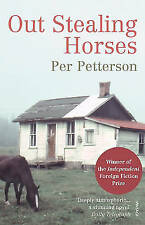 Out Stealing Horses by Per Petterson (Paperback, 2006)