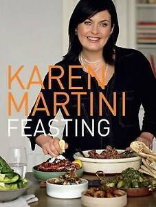 Feasting by Karen Martini (Hardback, 2010)