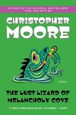 Pine Cove Ser.: The Lust Lizard of Melancholy Cove by Christopher Moore (2004, Trade Paperback)