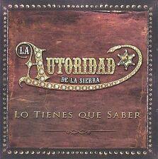 FREE US SHIP. on ANY 2 CDs! NEW CD La Autoridad de la Sierra: Lo Tienes Que Sabe