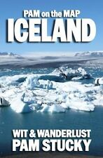 Pam on the Map Iceland by Pam Stucky (2013, Paperback)